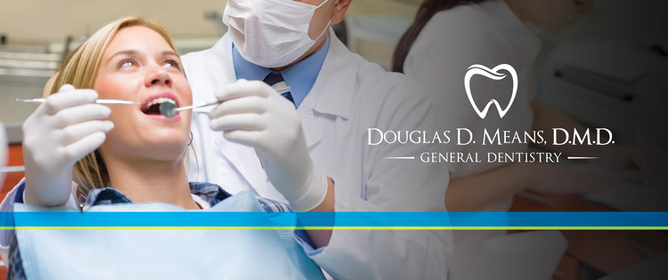 Douglas D. Means, D.M.D.   General Dentistry