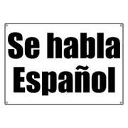 We speak Spanish