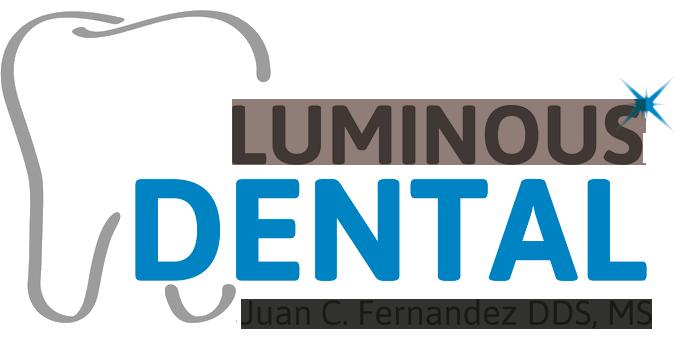 Luminous Dental - Juan C. Fernandez DDS, MS