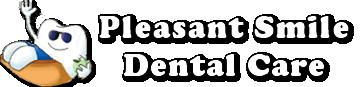 Pleasant Smile Dental Care