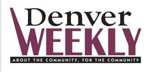 Check Out Our Articles & Ads in The Denver Weekly!