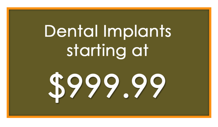 Dental Implants Starting at 999.99